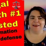Bust Legal Myth #1 Truth as a defense to defamation